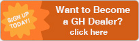 Want to Become a GH Dealer? Click Here!